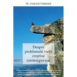 Vasilios Thermos_despre_problemele_vietii_crestine_contemporane